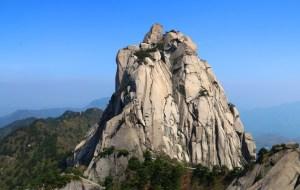 【安徽图片】一峰擎日月   雄奇天柱山